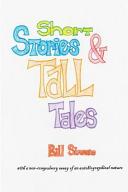 Short Stories & Tall Tales