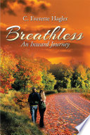 Breathless : doing the right things. jim and cherrie...