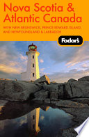 Fodor s Nova Scotia   Atlantic Canada