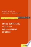Social Competence of Deaf and Hard of Hearing Children