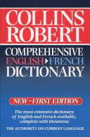 Collins Robert comprehensive English French dictionary