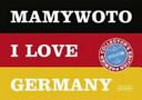 Mamywoto - I love Germany