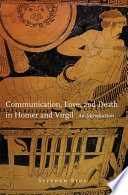 Communication  Love  and Death in Homer and Virgil