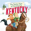 The Twelve Days of Christmas in Kentucky