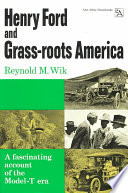 Henry Ford and Grass-roots America