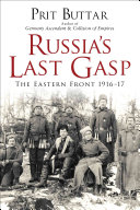 Russia's Last Gasp : at one of the bloodiest...