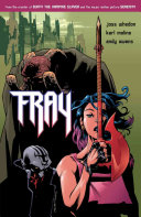 Fray: Future Slayer : run by mutant crime-lords and disinterested...