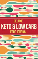 Deluxe Keto Low Carb Food Journal 2020