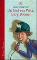 Du bist ein Witz, Gary Boone!