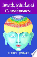 Breath  Mind  and Consciousness