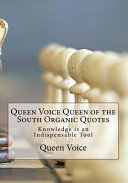 Queen Voice Queen of the South Organic Quotes