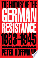 History of the German Resistance, 1933-1945
