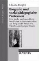Biografie und sozialpädagogische Profession