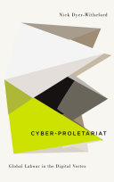 Cyber-Proletariat Even A Few Years Ago Has