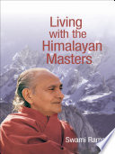 Living with the Himalayan Masters