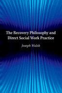 The Recovery Philosophy and Direct Social Work Practice
