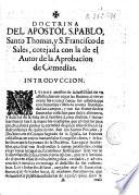 Doctrina del Apostol S. Pablo, Santo Thomás, y S. Francisco de Sales, cotejada con la de el autor de la aprobacion de Comedias