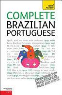 Complete Brazilian Portuguese  A Teach Yourself Guide