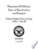 Department Of Defense Index of Specifications and Standards Federal Supply Class Listing  FSC  Part III July 2005