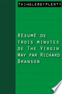 R  sum   de 3 minutes de    The Virgin Way    par Richard Branson