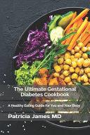 The Ultimate Gestational Diabetes Cookbook