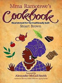 Mma Ramotswe s Cookbook