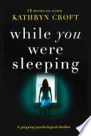 While You Were Sleeping : ...