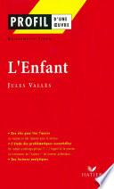 Profil   Vall  s  Jules    L Enfant