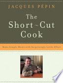 The Short Cut Cook