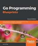 Go Programming Blueprints Second Edition