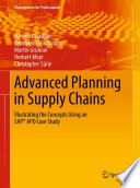 Advanced Planning in Supply Chains The Supply Chain Management However Aps Are Highly
