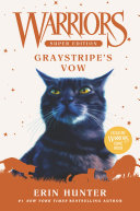 Warriors Super Edition: Graystripe's Vow Book