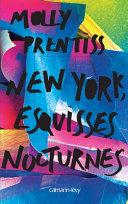 New York, esquisses nocturnes