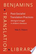 Post socialist Translation Practices