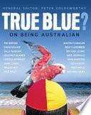 Ebook True Blue? Epub Peter Goldsworthy Apps Read Mobile