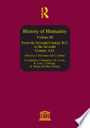 History of Humanity: From the seventh century B.C. to the seventh century A.D.