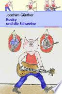 Rocky und die Schweine