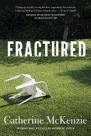 Fractured by Catherine McKenzie