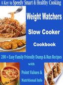 A Key to Speedy Smart   Healthy Cooking Weight Watchers Slow Cooker Cookbook