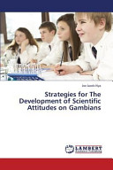 Strategies for The Development of Scientific Attitudes on Gambians