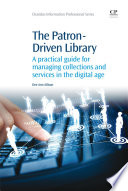 The Patron Driven Library
