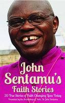 John Sentamu S Faith Stories