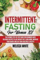 Intermittent Fasting For Women 101