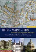 Trier - Mainz - Rom