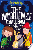 The Incredible Dadventure 2  A Mumbelievable Challenge