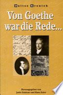 Von Goethe war die Rede---