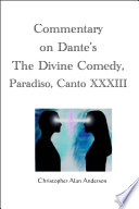 Commentary On Dante S The Divine Comedy Paradiso Canto Xxxiii book