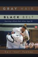 download ebook gray hair, black belt pdf epub