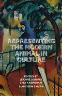 Representing the Modern Animal in Culture Book