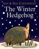 The Winter Hedgehog : of them sets out on...